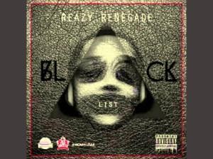 BLACKLIST 4 (INSTRUMENTALS) BY Reazy Renegade